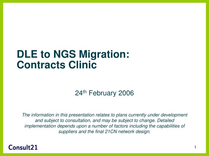 Dle to ngs migration contracts clinic