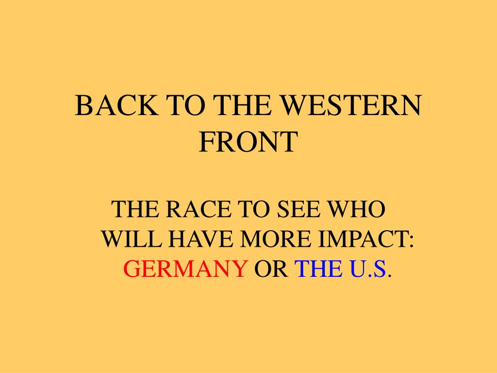 BACK TO THE WESTERN FRONT