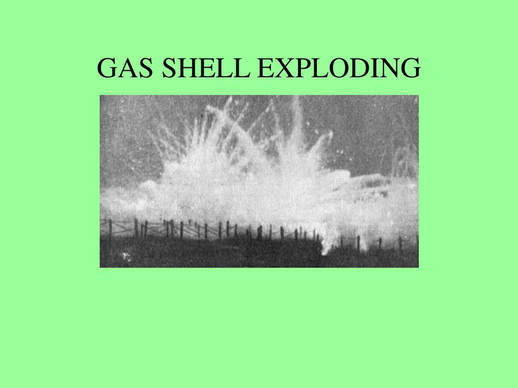 GAS SHELL EXPLODING