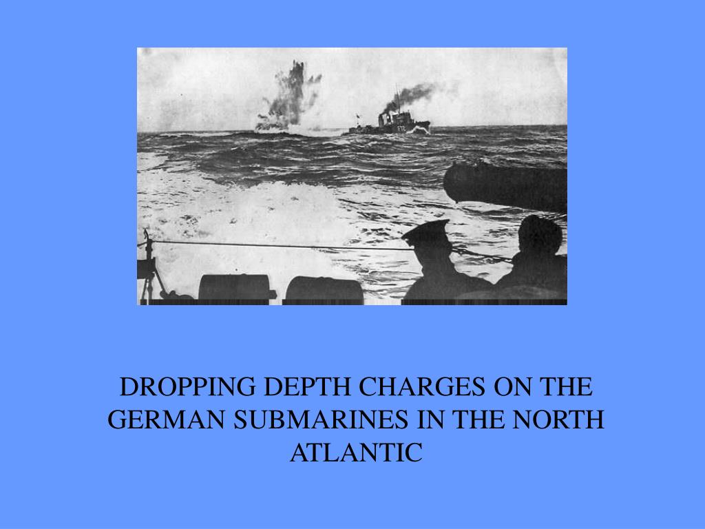 DROPPING DEPTH CHARGES ON THE