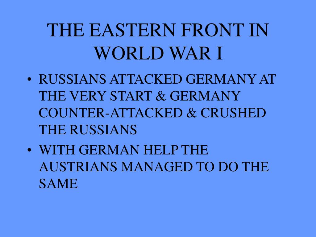 THE EASTERN FRONT IN WORLD WAR I