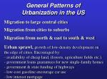 general patterns of urbanization in the us