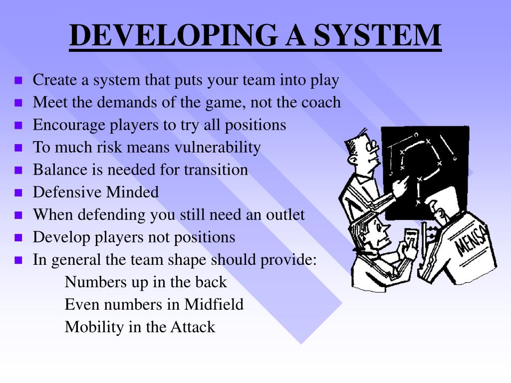 DEVELOPING A SYSTEM