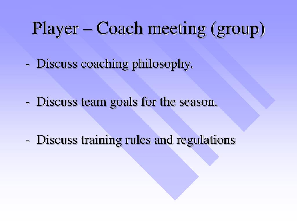 Player – Coach meeting (group)