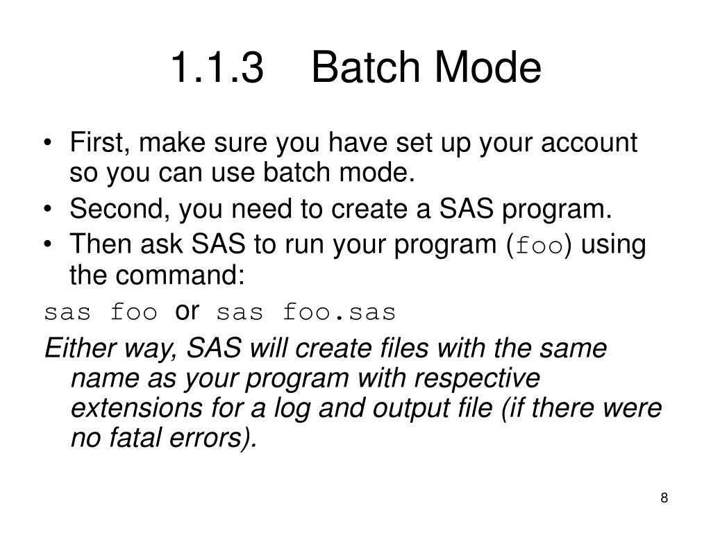 1.1.3Batch Mode
