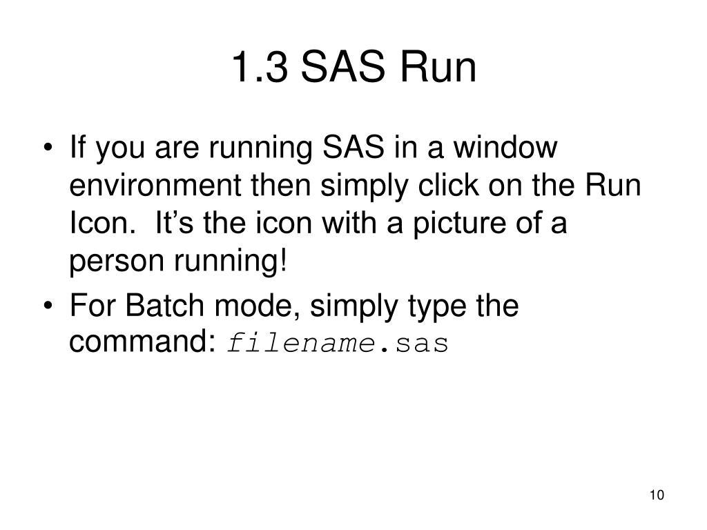 1.3SAS Run