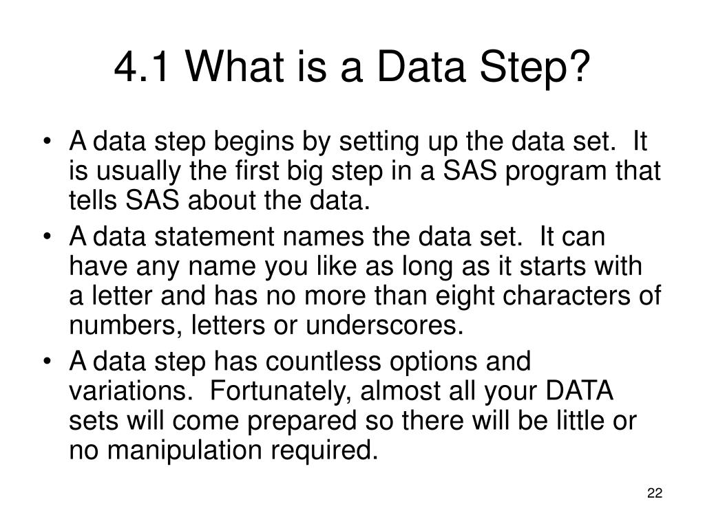4.1What is a Data Step?