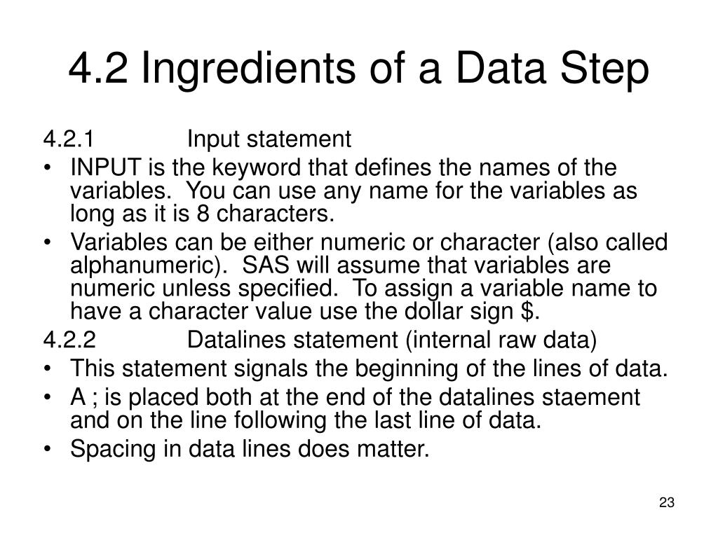 4.2Ingredients of a Data Step