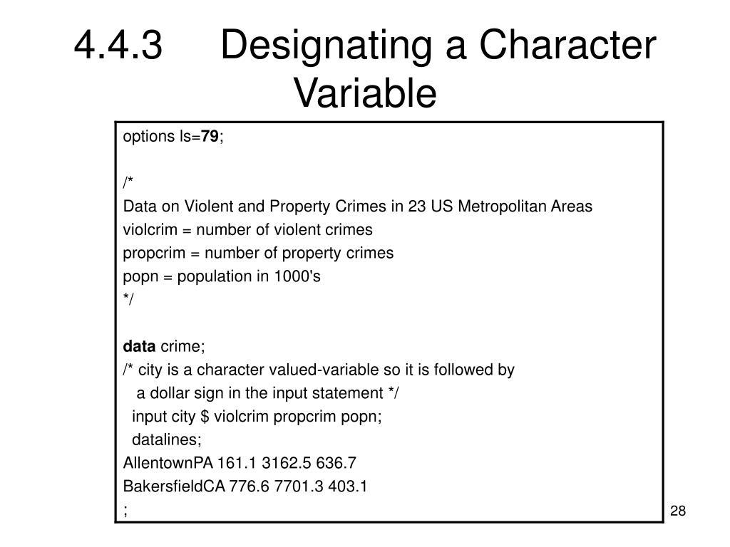 4.4.3Designating a Character Variable