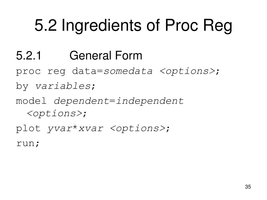 5.2Ingredients of Proc Reg