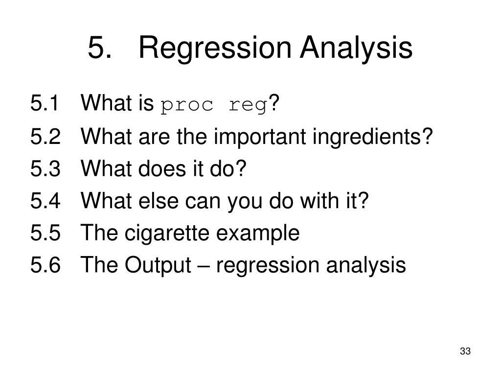 5.Regression Analysis