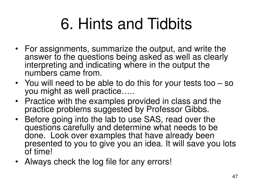 6. Hints and Tidbits