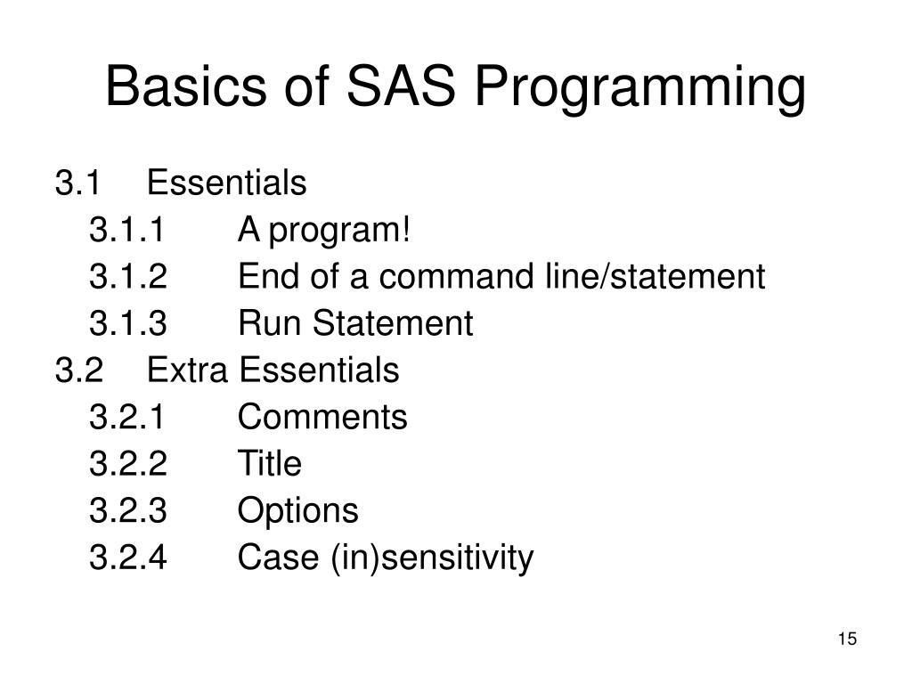 Basics of SAS Programming