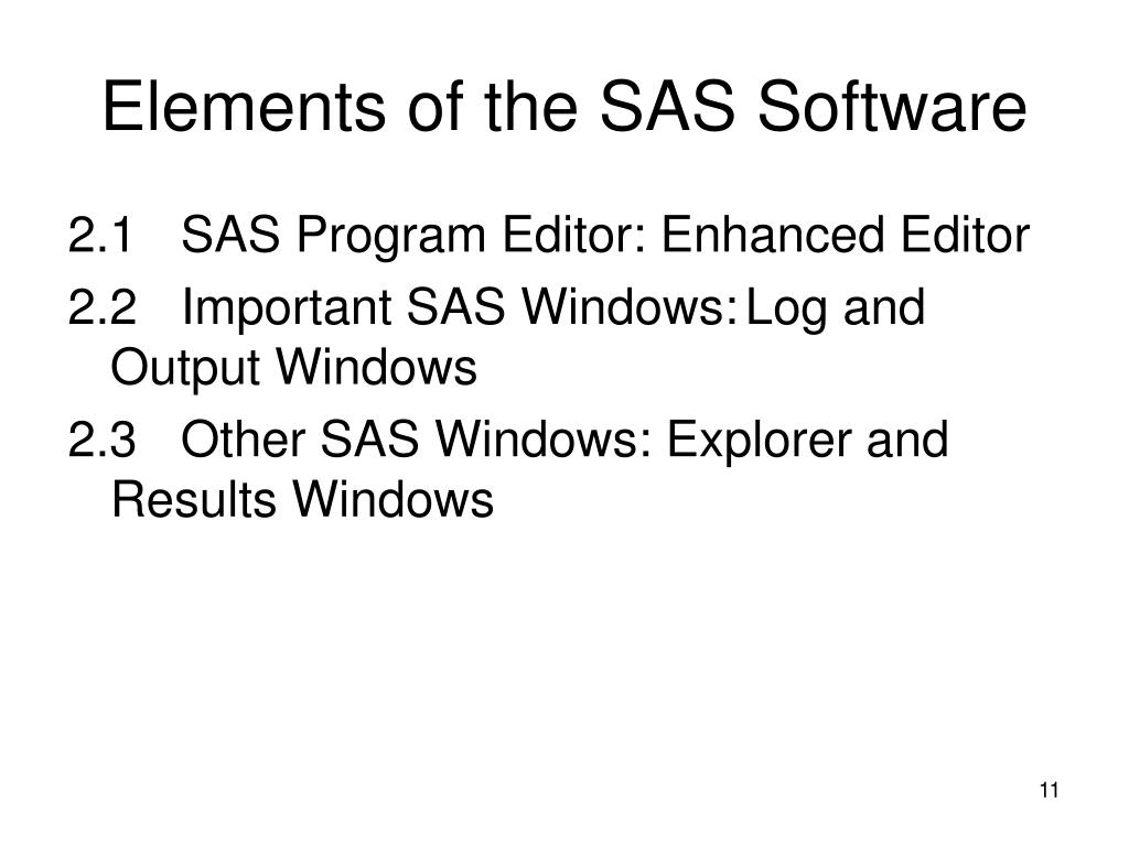 Elements of the SAS Software