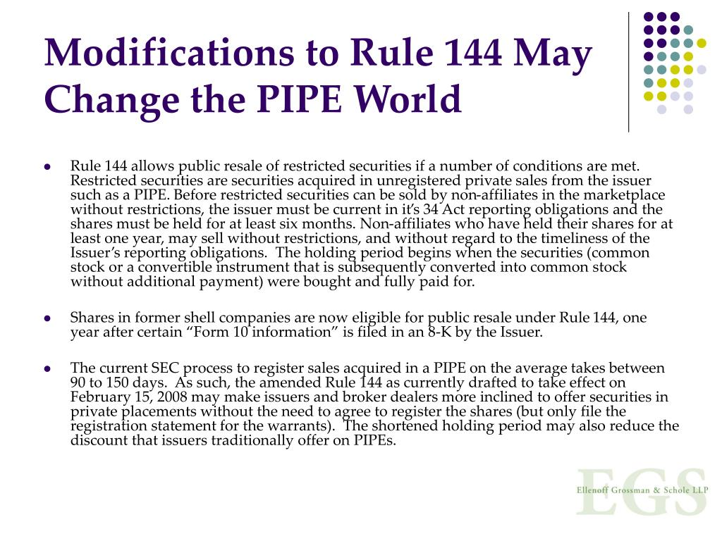 Modifications to Rule 144 May Change the PIPE World