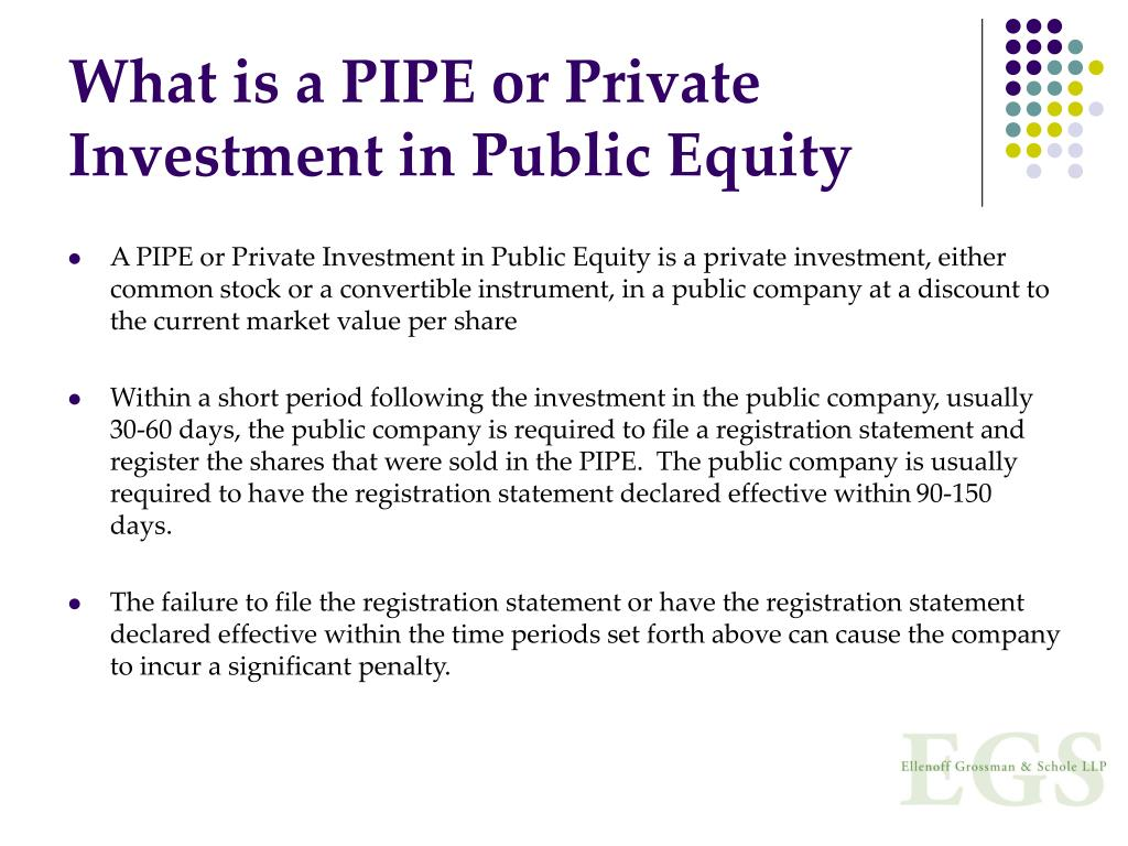 What is a PIPE or Private Investment in Public Equity