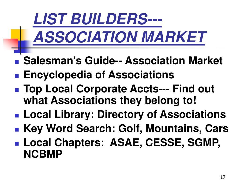 LIST BUILDERS--- ASSOCIATION MARKET