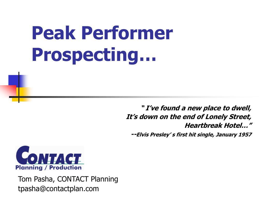 Peak Performer Prospecting…