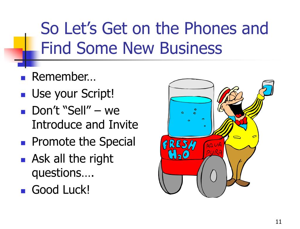 So Let's Get on the Phones and Find Some New Business