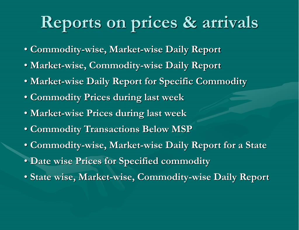 Reports on prices & arrivals