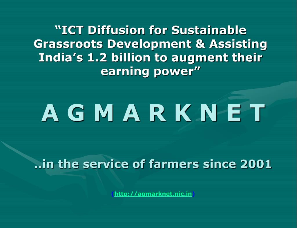 """""""ICT Diffusion for Sustainable Grassroots Development & Assisting India's 1.2 billion to augment their earning power"""""""