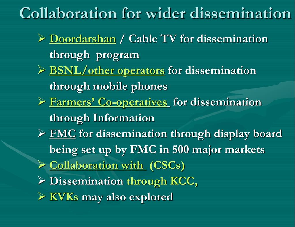 Collaboration for wider dissemination