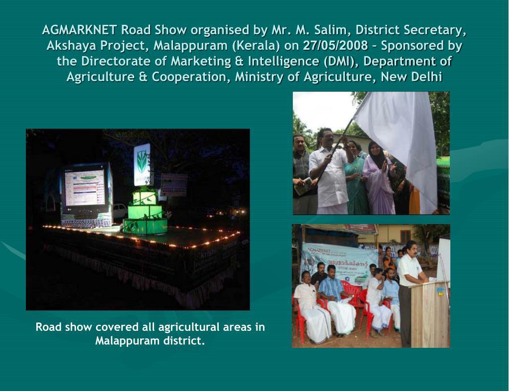 AGMARKNET Road Show organised by Mr. M. Salim, District Secretary, Akshaya Project, Malappuram (Kerala) on