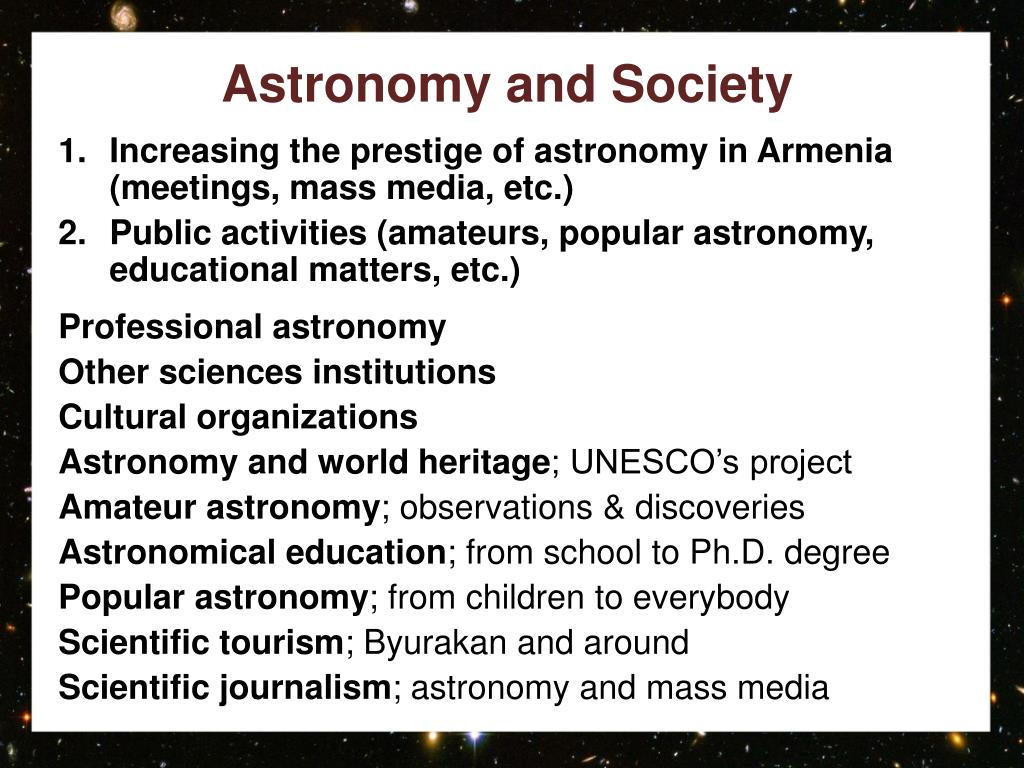 Increasing the prestige of astronomy in Armenia (meetings, mass media, etc.)