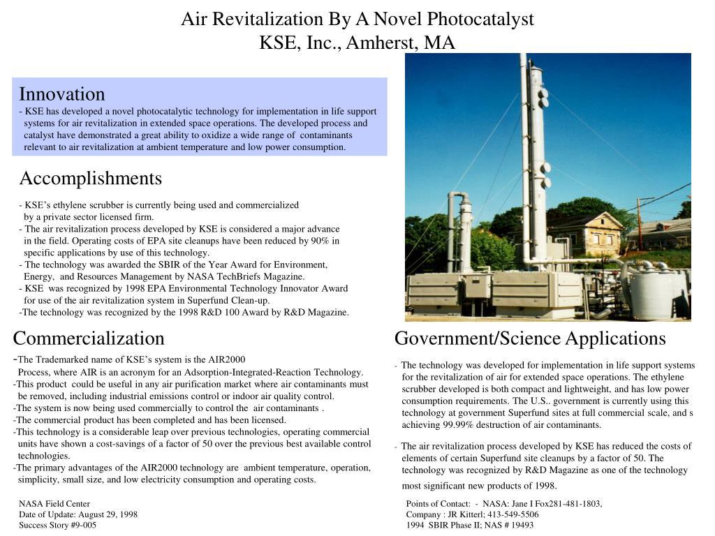 Air Revitalization By A Novel Photocatalyst