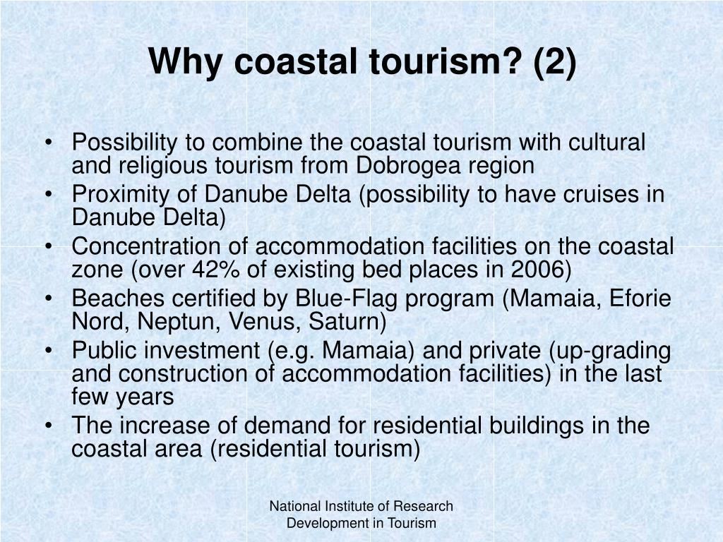 Why coastal tourism?
