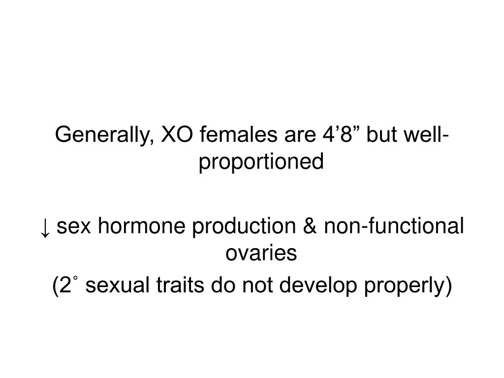 "Generally, XO females are 4'8"" but well-proportioned"