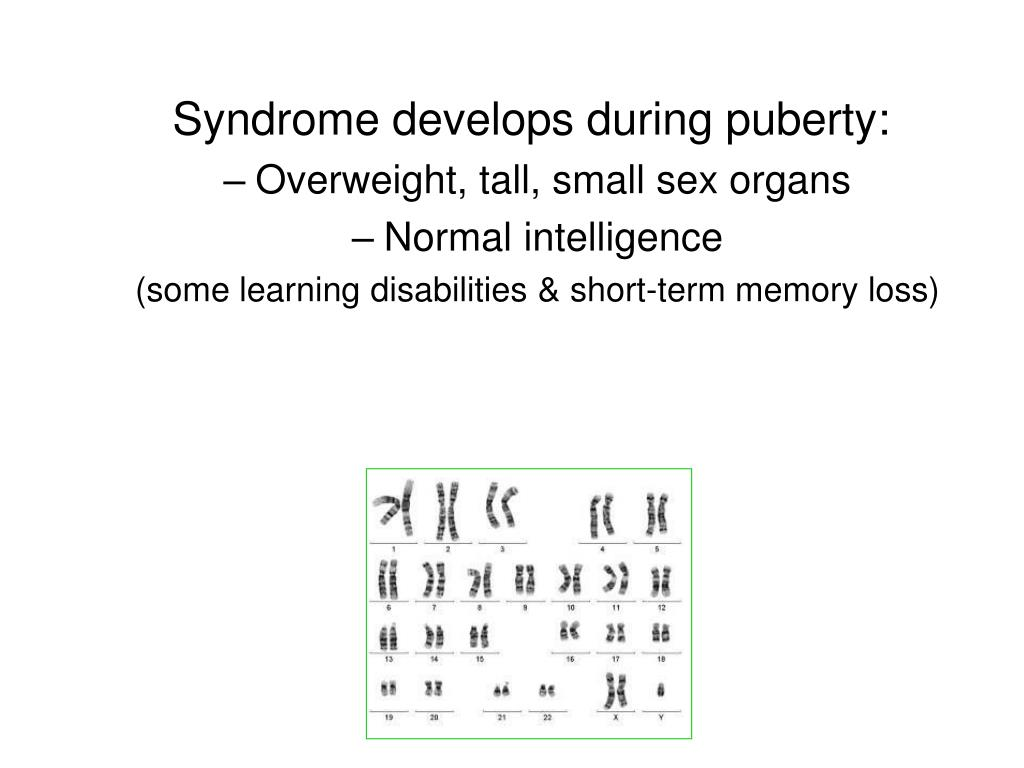 Syndrome develops during puberty: