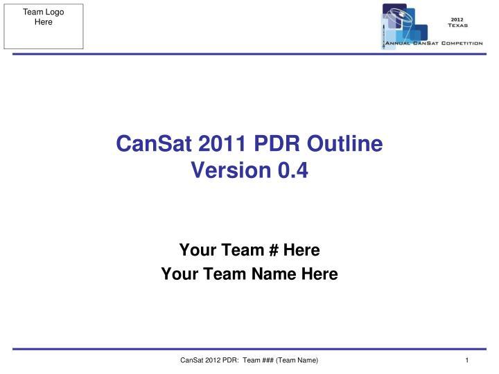 cansat 2011 pdr outline version 0 4 n.
