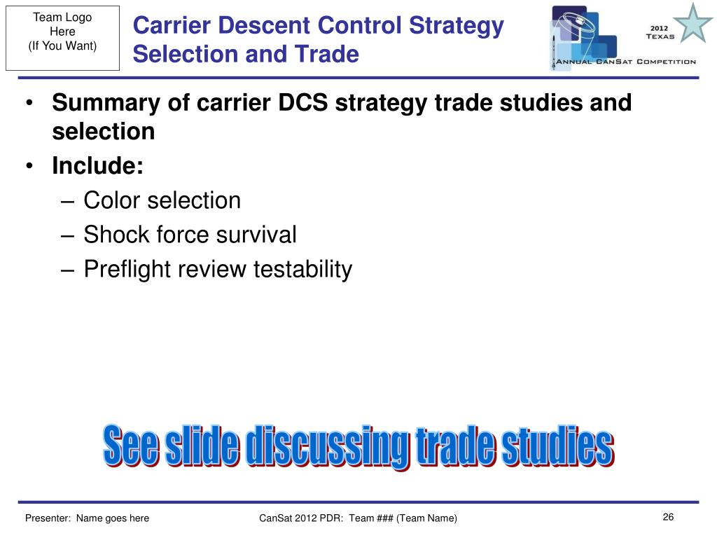 Carrier Descent Control Strategy Selection and Trade
