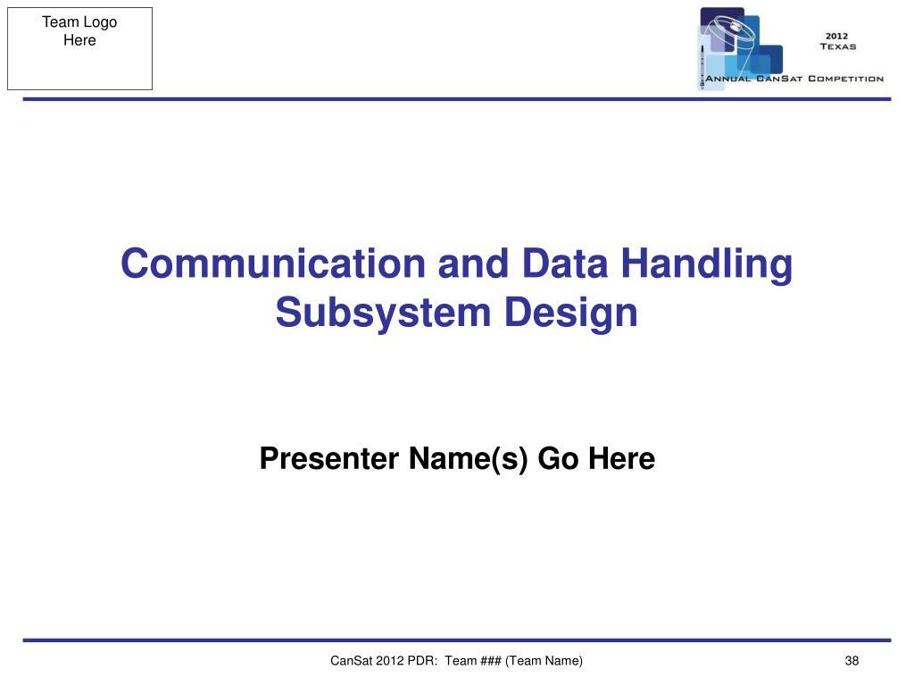 Communication and Data Handling Subsystem Design