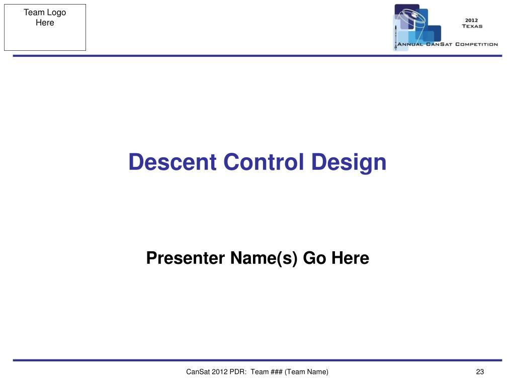 Descent Control Design