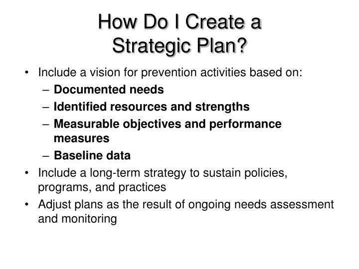 How Do I Create a Strategic Plan?