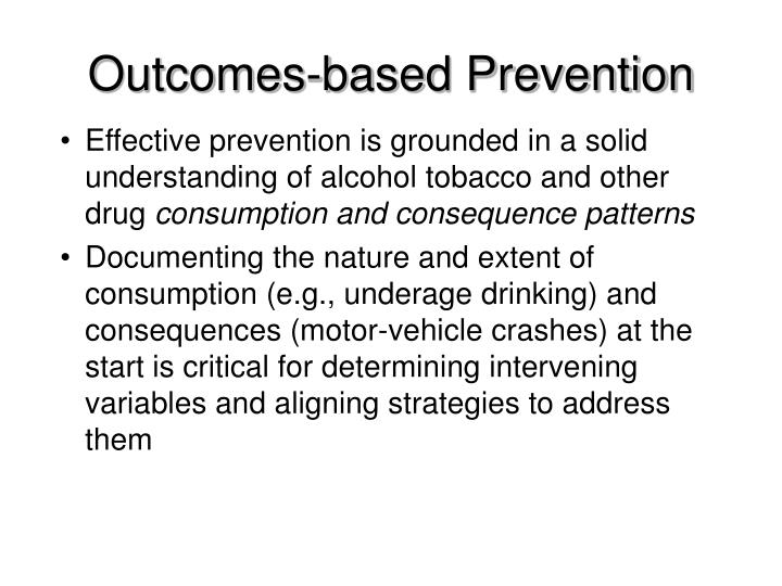 Outcomes-based Prevention