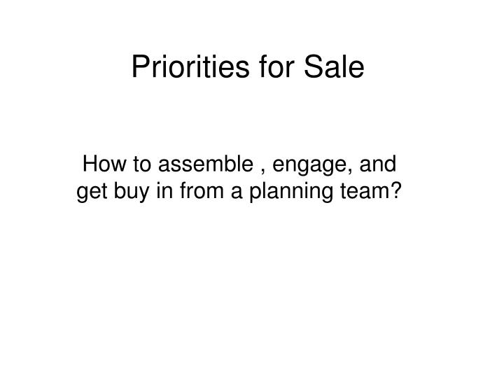 Priorities for Sale