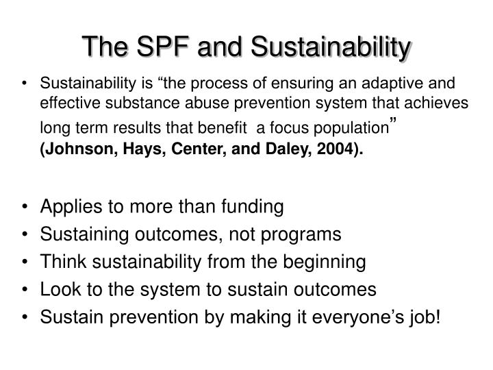 The SPF and Sustainability