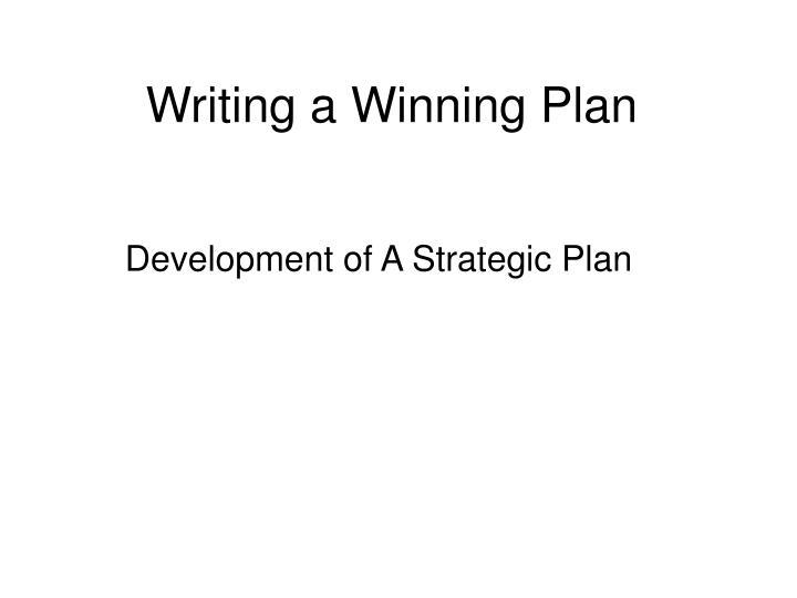 Writing a Winning Plan
