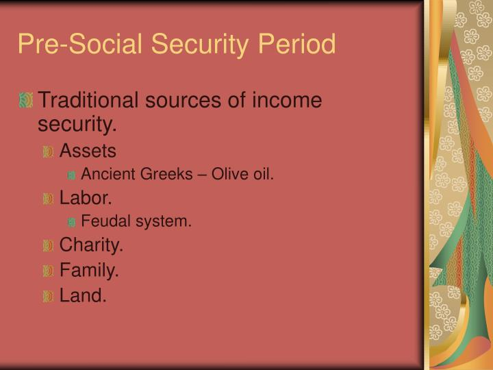 Pre social security period