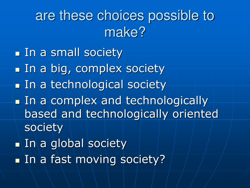 are these choices possible to make?