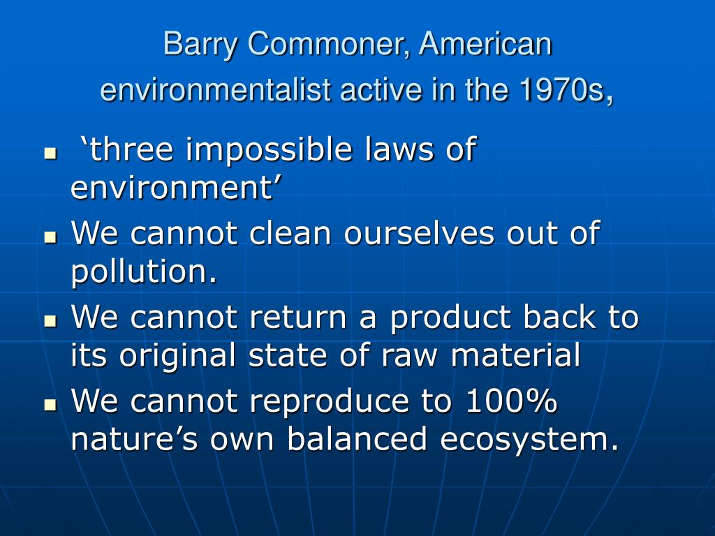 Barry Commoner, American environmentalist active in the 1970s