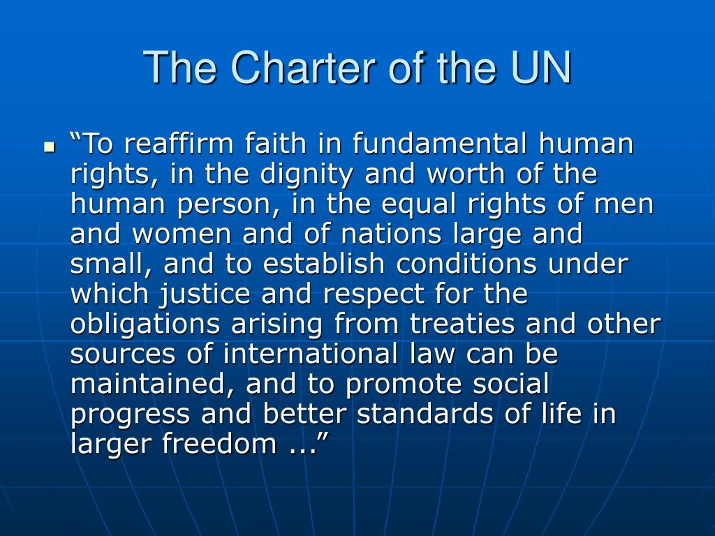 The Charter of the UN