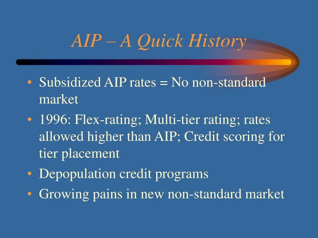 AIP – A Quick History
