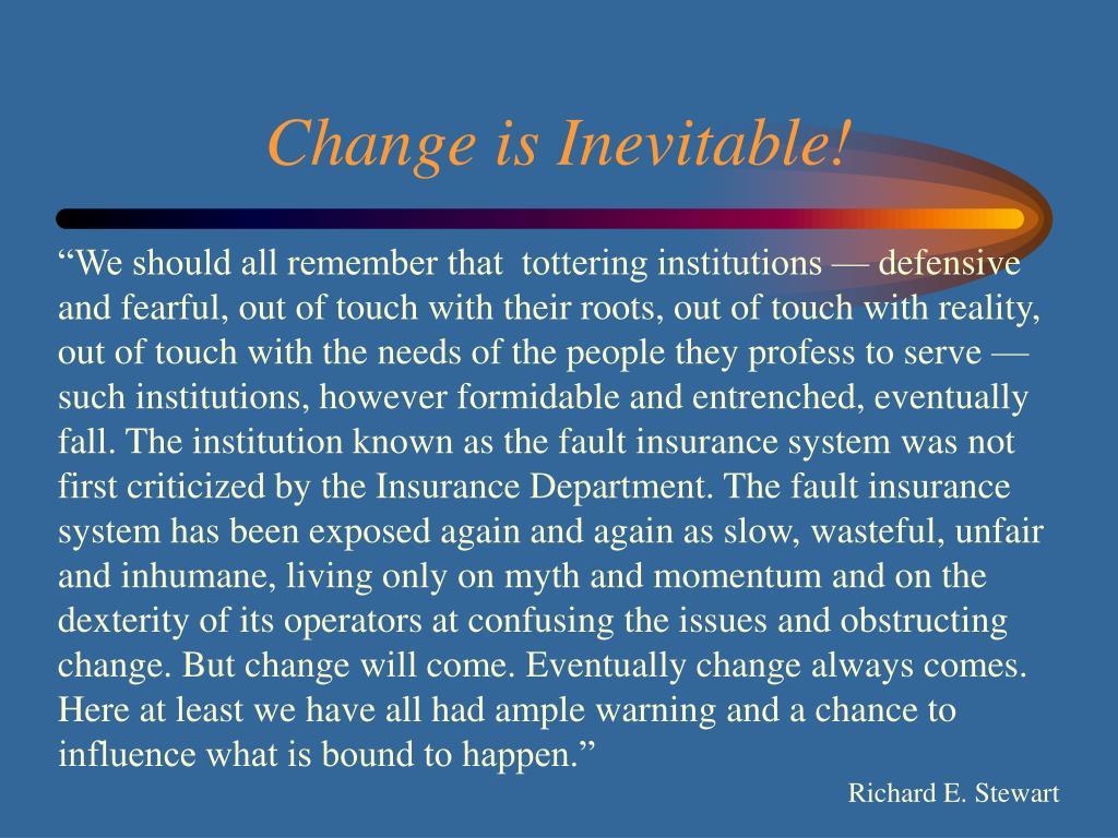 Change is Inevitable!