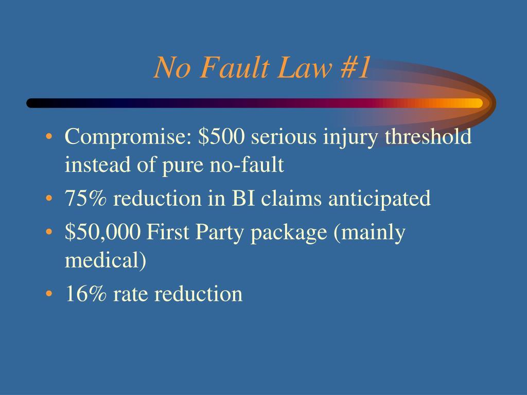 No Fault Law #1
