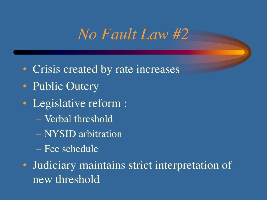 No Fault Law #2