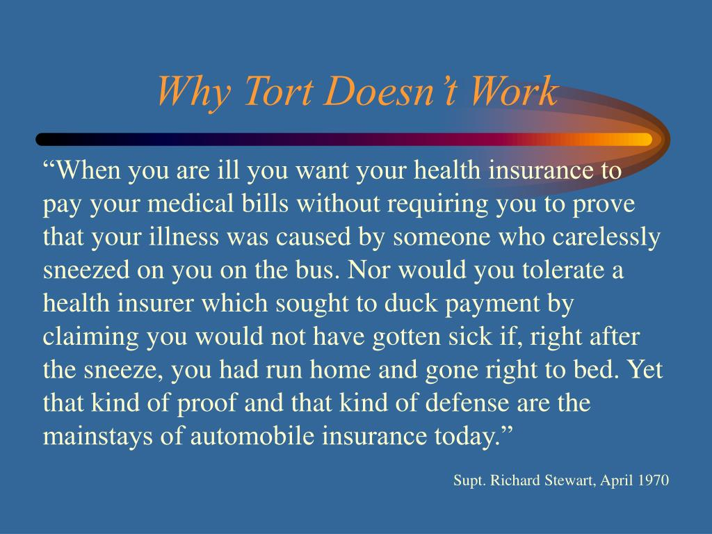 Why Tort Doesn't Work